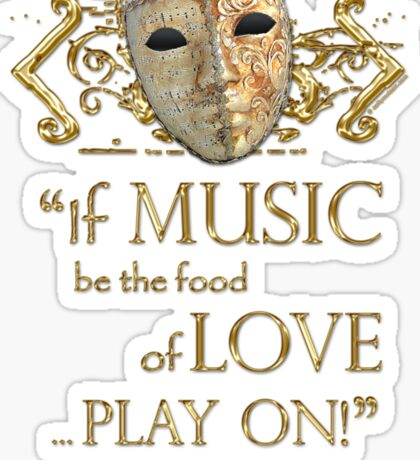 Shakespeare Twelfth Night Love Music Quote Sticker