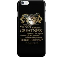 Shakespeare Twelfth Night Greatness Quote iPhone Case/Skin