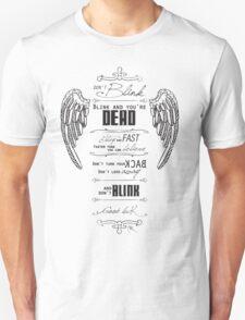 Don't blink. T-Shirt