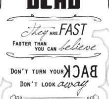 Don't blink. Sticker