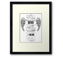 Don't blink. Framed Print
