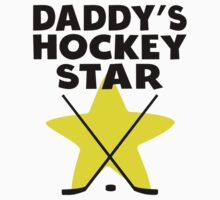 Daddy's Hockey Star Kids Clothes