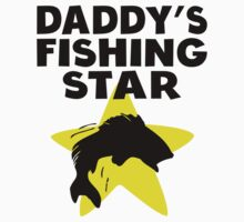 Daddy's Fishing Star One Piece - Short Sleeve