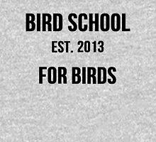 Bird School, Which is for Birds Unisex T-Shirt