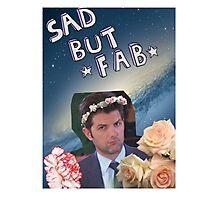 Sad but Fab Photographic Print