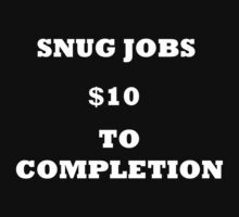 Snug Jobs (white text) by mta-sextape