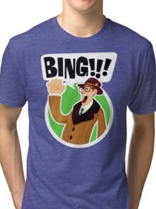 Bing!!!-2 Tri-blend T-Shirt