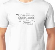 "BBC Sherlock ""One more miracle"" Quote  Unisex T-Shirt"