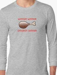 Winner Winner Chicken Dinner Long Sleeve T-Shirt