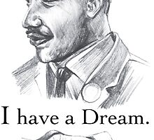 MLK i have a dream by AaronGuthrie