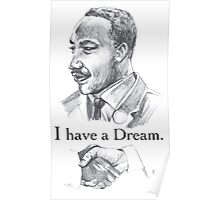 MLK i have a dream Poster
