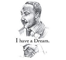 MLK i have a dream Photographic Print