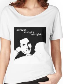 Alright Alright Alright B/W Women's Relaxed Fit T-Shirt