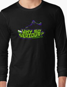 Why So Serious? Joker 3 Edition Long Sleeve T-Shirt