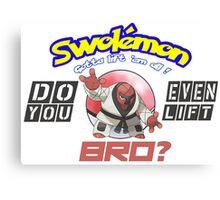 Pokemon - Do You Even Lift Bro? Canvas Print