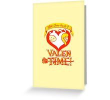 ValenTIME! Greeting Card