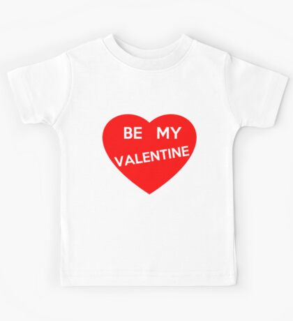 Be My Valentine Kids Tee