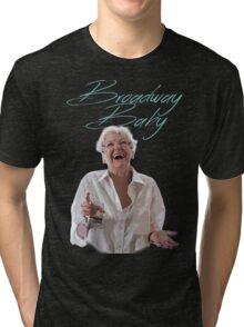 Elaine Stritch - Broadway Baby Tri-blend T-Shirt