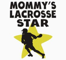 Mommy's Lacrosse Star by ReallyAwesome