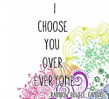I Choose You Over Everyone Doodle by Jen  Talley
