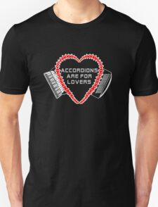 accordions are for lovers for dark colors! Unisex T-Shirt