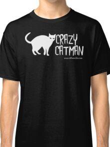 Crazy Cat Man 1 White Text Classic T-Shirt