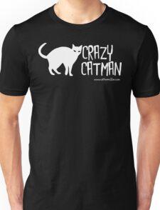 Crazy Cat Man 1 White Text Unisex T-Shirt