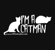I'm A Catman White Text by catmenfilm