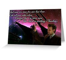 The Clock Is Striking Twelve's Greeting Card