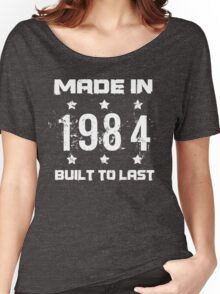 Made In 1984 Birthday T-Shirt Women's Relaxed Fit T-Shirt