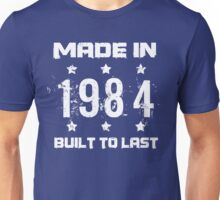 Made In 1984 Birthday T-Shirt Unisex T-Shirt