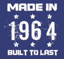 Made In 1964 Birthday T-Shirt by thepixelgarden