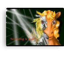 Terminating is Magic Canvas Print