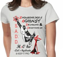 S.A.D.D. Womens Fitted T-Shirt