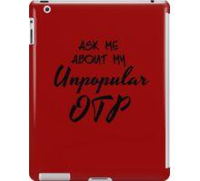 Unpopular OTP iPad Case/Skin