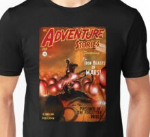 Pulp Adventure Stories: The Iron Beasts of Mars! Unisex T-Shirt