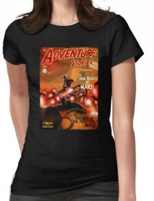 Pulp Adventure Stories: The Iron Beasts of Mars! Womens Fitted T-Shirt