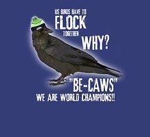 birds flock together Unisex T-Shirt