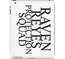 raven reyes protection squad  iPad Case/Skin
