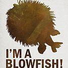 I'm a blowfish! by Elyssa Long