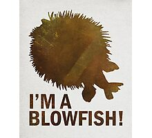 I'm a blowfish! Photographic Print