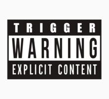 Trigger Warning by RKandKO