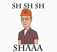 Sh Sh Sh Shaaa Unisex T-Shirt