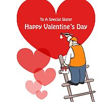 Valentine's Day Sister Cards, Red Hearts, Painter Cartoon by Sagar Shirguppi