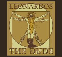 Leonardo's The Dude by Tin Stanton