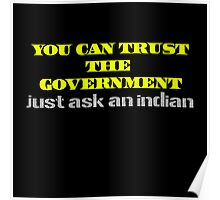 You Can Trust the Government Funny Slogan Poster