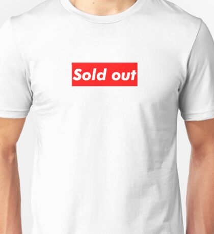"Supreme ""Sold out"" Unisex T-Shirt"