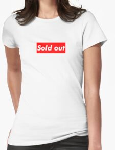 """Supreme """"Sold out"""" Womens Fitted T-Shirt"""