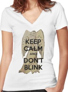 Keep Calm and Don't Blink! Women's Fitted V-Neck T-Shirt