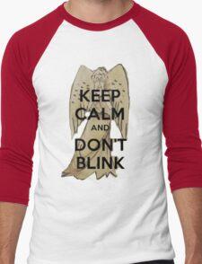 Keep Calm and Don't Blink! Men's Baseball ¾ T-Shirt